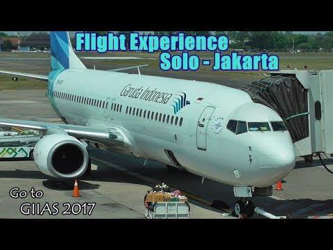 Flight Trip Garuda Indonesia Boeing 737-800 Solo-Jakarta   Go To GIIAS 2017