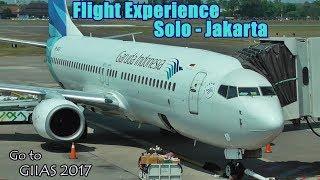 Flight Trip Garuda Indonesia Boeing 737-800 Solo-Jakarta | Go To GIIAS 2017