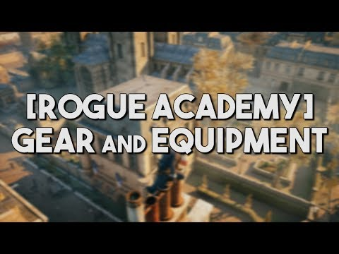 [Rogue Academy] AC Unity - What I Wear And Why