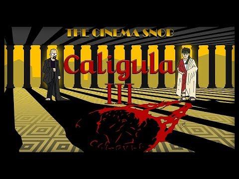 The Cinema Snob: CALIGULA III