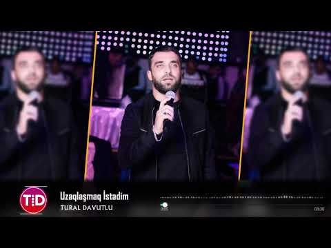 Tural Davutlu - Uzaqlasmaq istedim 2019 / Official Audio