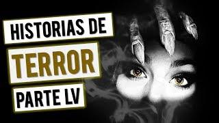 HISTORIAS DE TERROR (RECOPILACIÓN DE RELATOS LVI) 👻