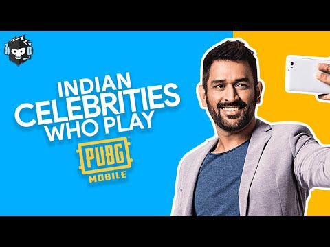 5 Indian Celebrities Who Play PUBG Mobile