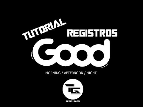 Tutorial 1 - Registros Good OFICIAL