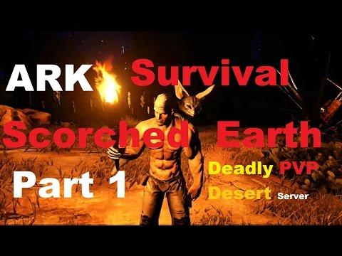 Deadly PVP Desert: Ark Survival Evolved Scorched Earth DLC part -1 ! walkthrough/let's play!