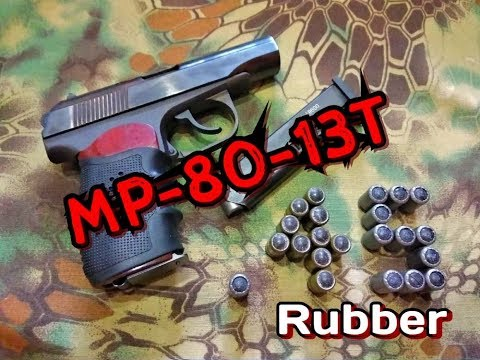 Травмат MP 80 13T  45 Rubber полный обзор
