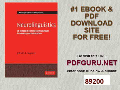 Neurolinguistics An Introduction to Spoken Language Processing and its Disorders Cambridge Textbooks