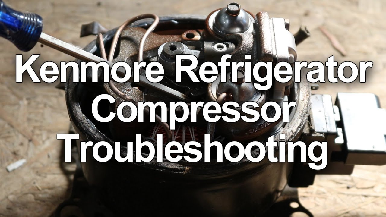 kenmore refrigerator not cooling compressor troubleshooting and testing [ 1280 x 720 Pixel ]
