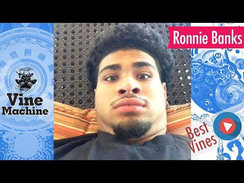 Ronnie Banks Vine Compilation ★ BEST (ALL VINES) ULTIMATE