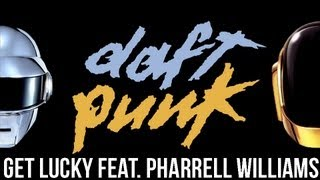 Daft Punk - Get Lucky feat. Pharrell Williams (Official Full Extended Version) HD Video