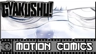 Gyakushu! Motion Comic #1 - No More Meat