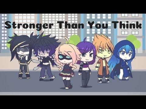 Stronger Than You Think ~ Remastered Gacha Life Superhero Mini Movie ~ LunarSun Studios