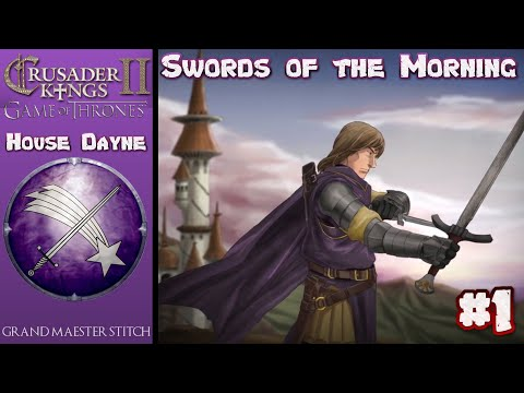 CK2 Game Of Thrones | House Dayne Swords Of The Morning #1 | Nymeria's Landing.