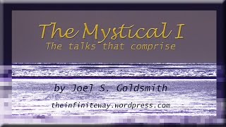 The New Message by Joel S. Goldsmith, tape 526A
