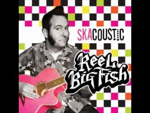 Reel Big Fish - Don't Start A Band (acoustic Version) HQ