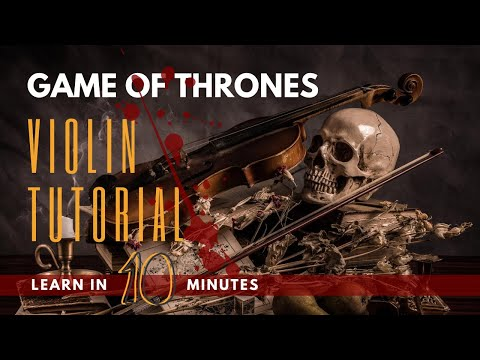 How to play Game of Thrones on Violin | Easy Music Tutorials