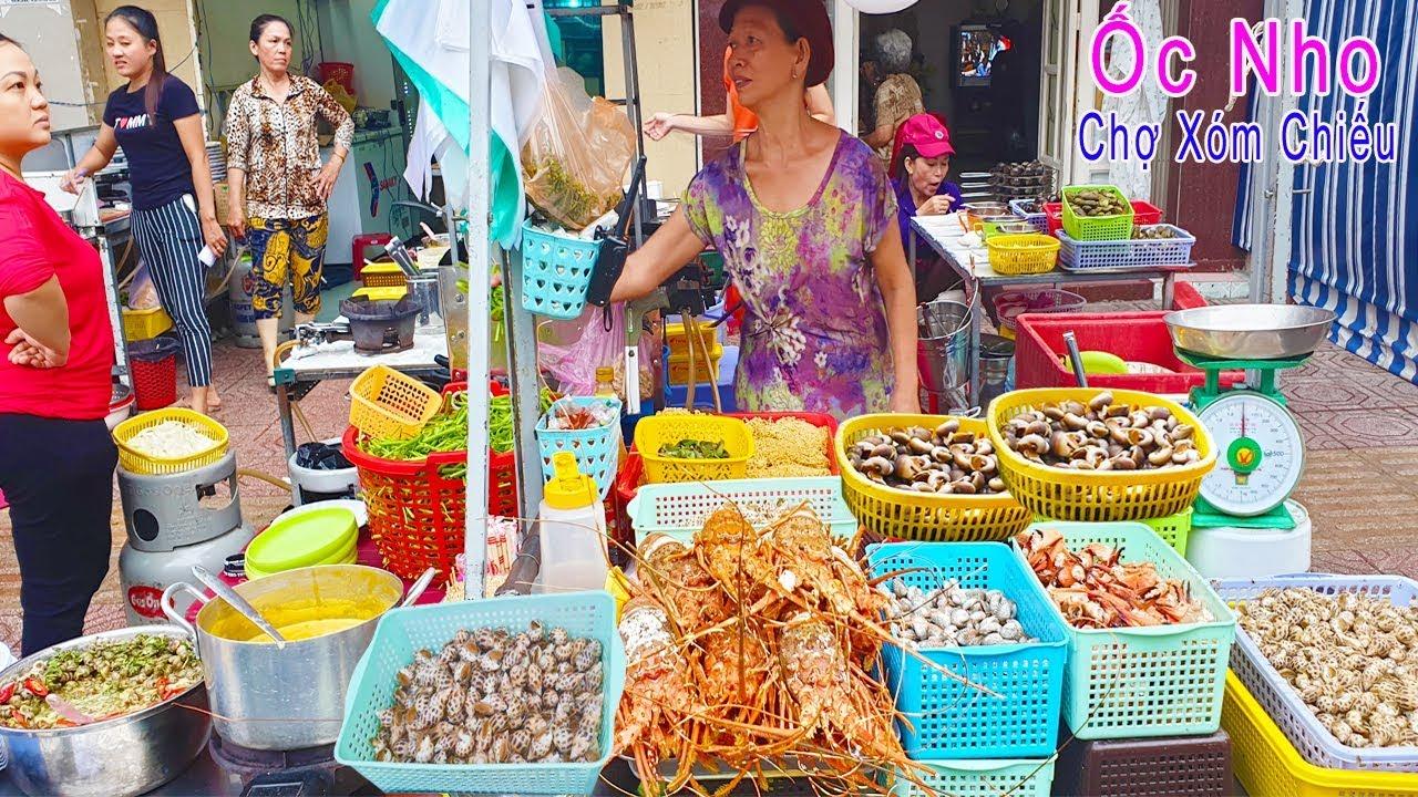 Có gì ở Hàng Ốc Nho nức tiếng Khu Chợ Xóm Chiếu Quận 4 Sài gòn