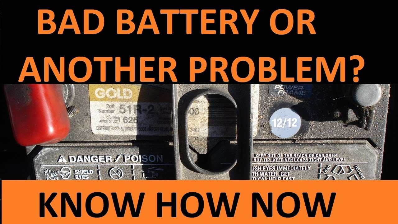 How To Tell If A Car Battery Is Bad Youtube