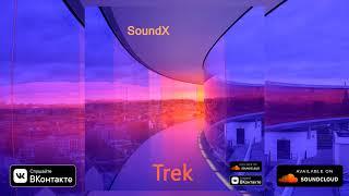 SoundX - Trek (Release IMPULSIVITY RECORDS)