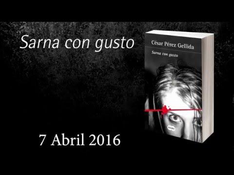 «Sarna con gusto» de César Pérez Gellida