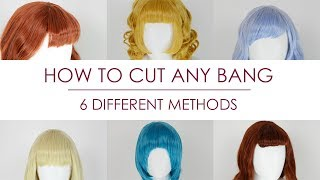 How to Cut Any Bangs | 6 Different Methods