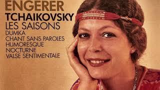 Tchaikovsky - The Seasons / Les Saisons Op.71 A (reference recording : Brigitte Engerer)