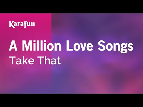 Karaoke A Million Love Songs - Take That *