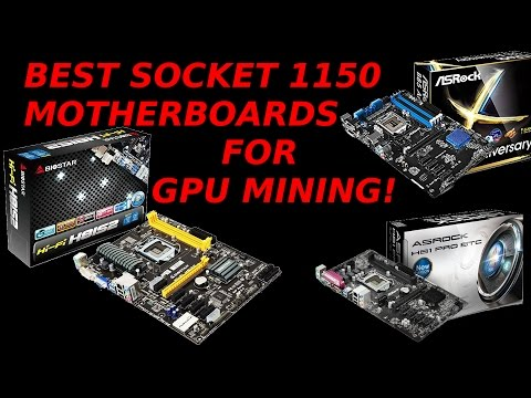 Best & Most Used Socket 1150 Motherboards 6 or more PCIE GPU Mining Ethereum Monero Classic LBRY Sia