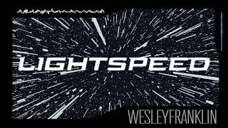 WESLEYFRANKLIN - LIGHTSPEED [Video Graphic]