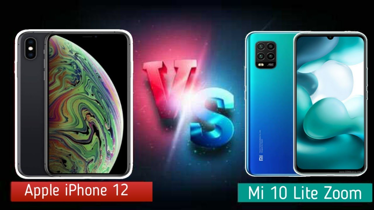 Xiaomi Mi 10 Lite Zoom VS Apple iPhone 12 - YouTube
