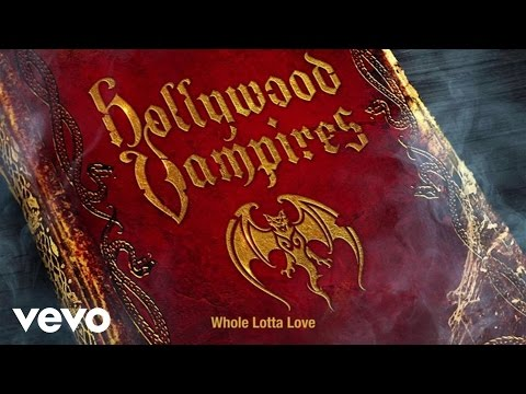 Hollywood Vampires - Whole Lotta Love (Audio)