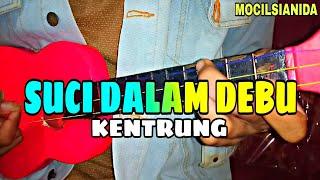 [3.73 MB] IKLIM - SUCI DALAM DEBU COVER KENTRUNG BY MOCIL'SIANIDA