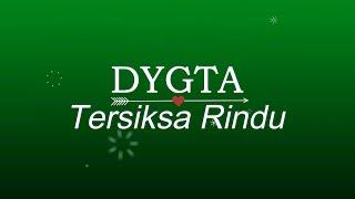 Download DYGTA - Tersiksa Rindu (Ost  Samudra Cinta) KARAOKE TANPA VOKAL