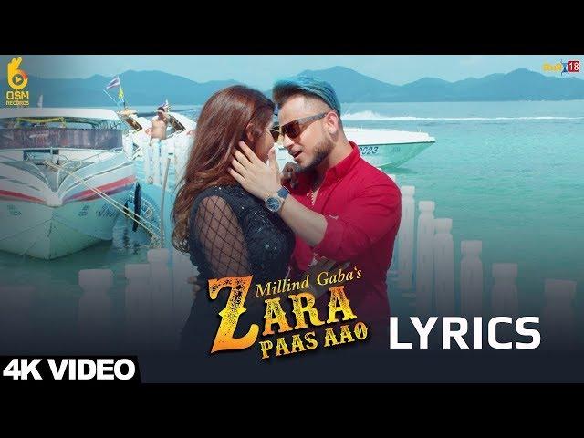 Millind Gaba - Zara Paas Aao LYRICS / Lyric Video | Xeena