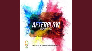 Afterglow (Official Holi Festival of Colours Anthem 2017)