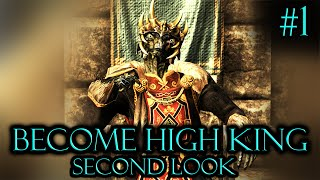Skyrim Mods: Become The King Of Skyrim Second Look! #1 | 1080p