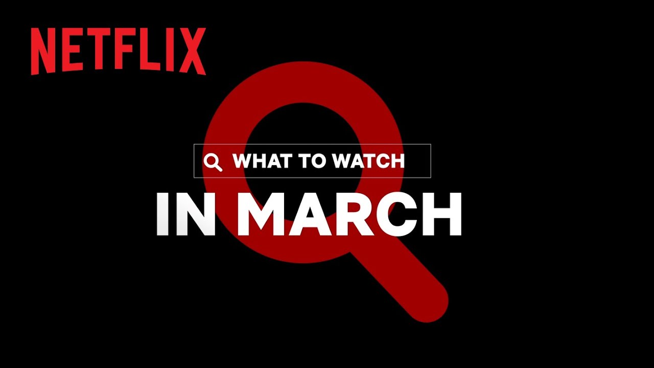 New on Netflix Canada | March 2021