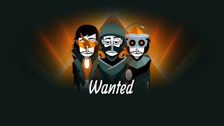 Incredibox v8 'Wanted'