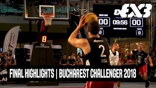 Novi Sad v Riga - Final Highlights - FIBA 3x3 Bucharest Challenger 2018