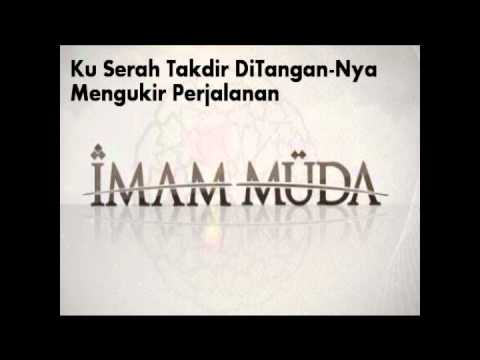 Imam Muda (Ujian Hidup by Lyrics) IM Asyraf,Aran,Azhar,Abe Shara & Nuri