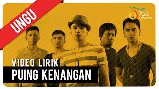 UNGU - PUING KENANGAN | Video Lirik