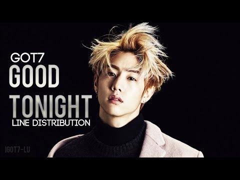 Got7 - Good Tonight (Line Distribution)