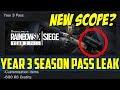 Rainbow Six Siege New Scope? Year 3 Season Pass Leak Customization items year 3 operators