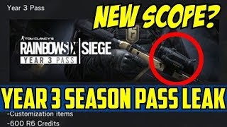 Rainbow Six Siege New Scope? Year 3 Season Pass Leak Customization items year 3 operators