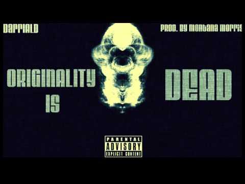 Originality Is Dead (Prod. By Montana Morris) + D/L Link