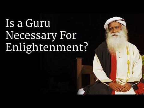 Is a Guru Necessary For Enlightenment? | Sadhguru