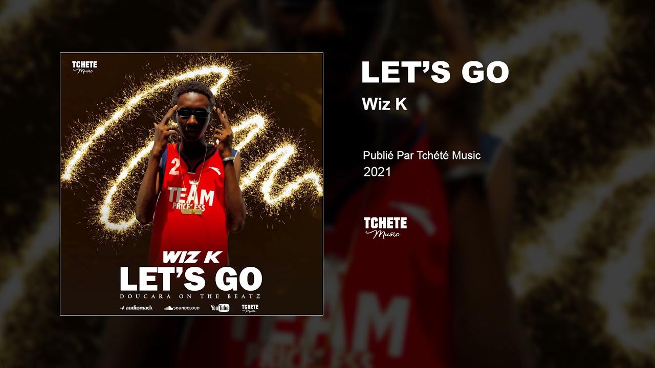 WIZ K - LET'S GO
