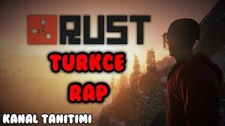 Rust Survival Türkçe Rap ve Kanal Tanıtımı 👍 ( 2K )