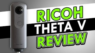 Ricoh Theta V - Everything You Need To Know!