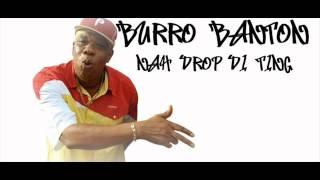 Burro Banton - Nah Drop Di Ting (Bad Boys Riddim) 2009